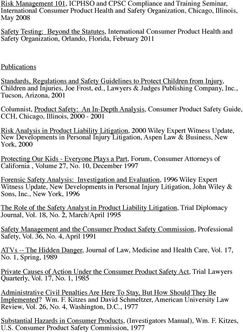 Je Frst, ed., Lawyers & Judges Publishing Cmpany, Inc.