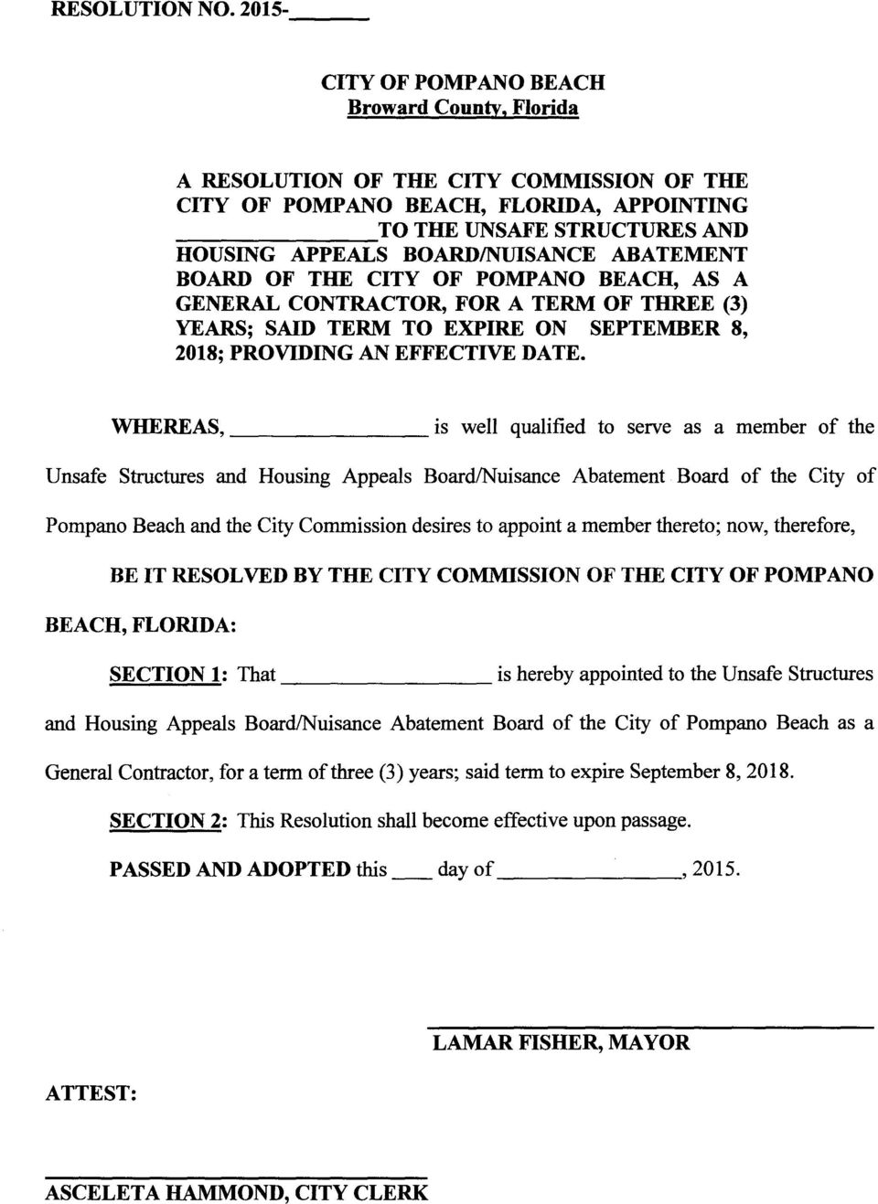 ABATEMENT BOARD OF THE CITY OF POMPANO BEACH, AS A GENERAL CONTRACTOR, FOR A TERM OF THREE (3) YEARS; SAID TERM TO EXPIRE ON SEPTEMBER 8, 2018; PROVIDING AN EFFECTIVE DATE.