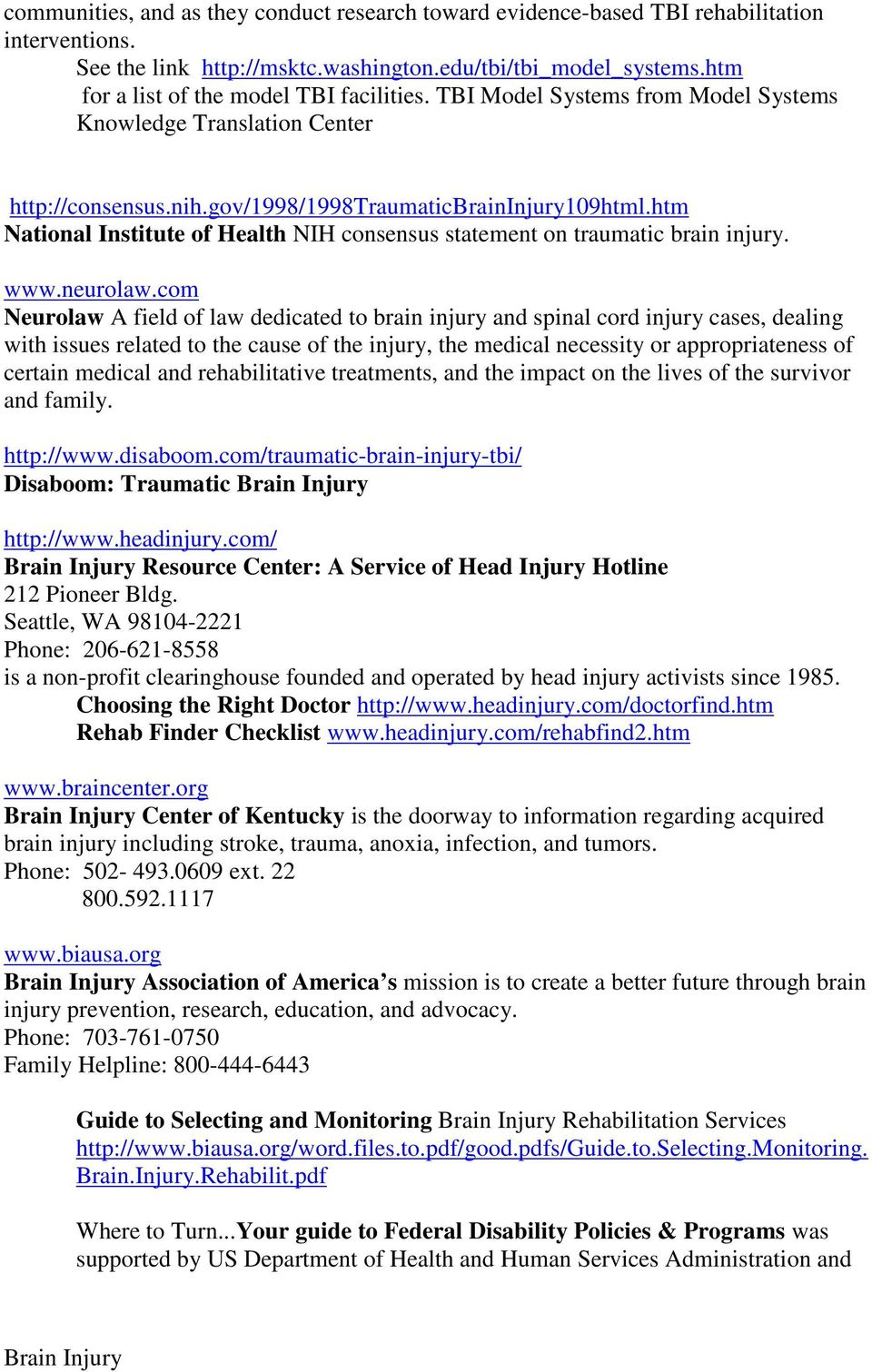 htm National Institute of Health NIH consensus statement on traumatic brain injury. www.neurolaw.
