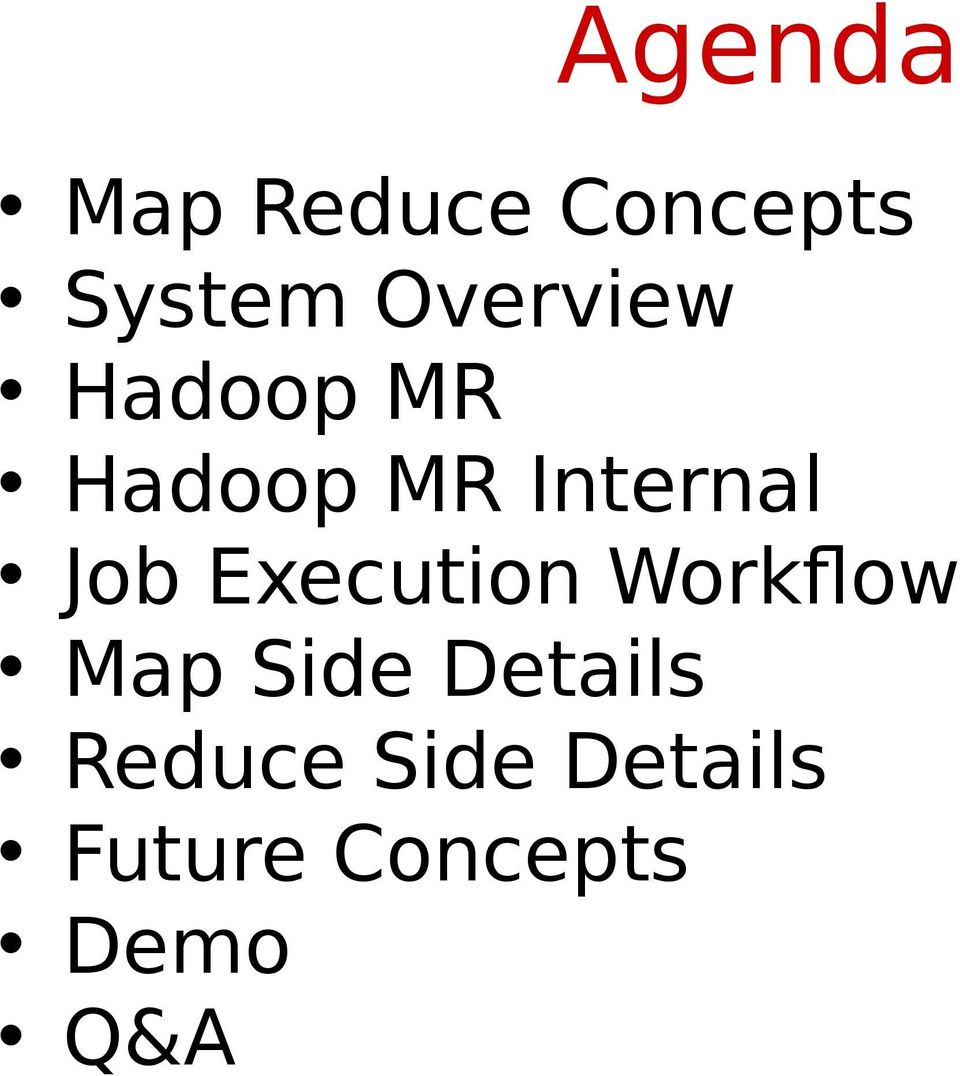 Job Execution Workflow Map Side