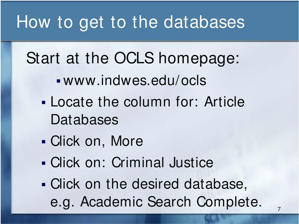 edu/ocls Locate the column for: Article Databases Click