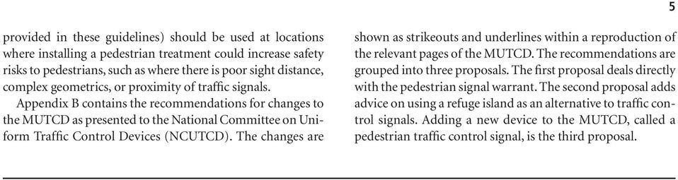 The changes are shown as strikeouts and underlines within a reproduction of the relevant pages of the MUTCD. The recommendations are grouped into three proposals.