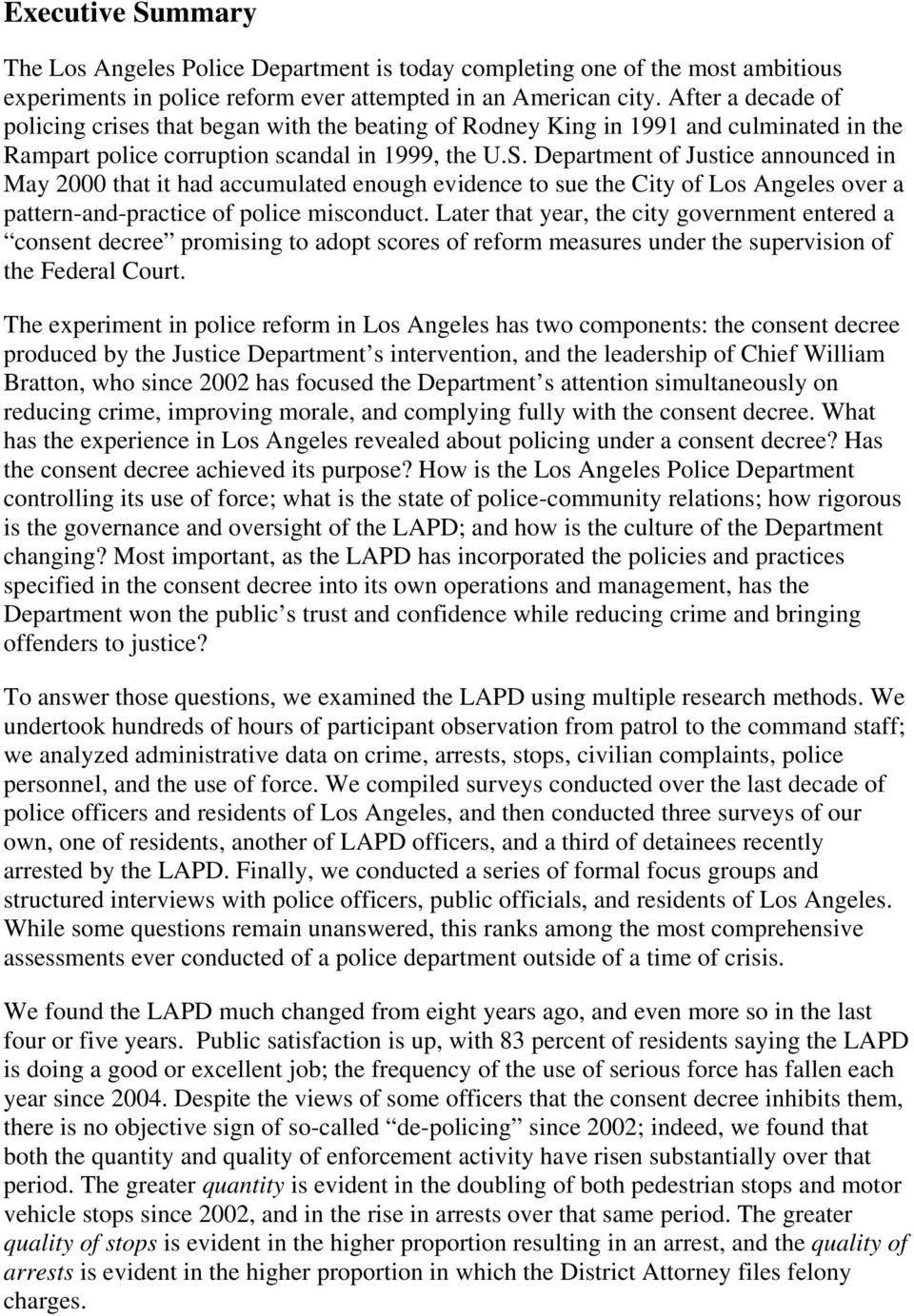Department of Justice announced in May 2000 that it had accumulated enough evidence to sue the City of Los Angeles over a pattern-and-practice of police misconduct.