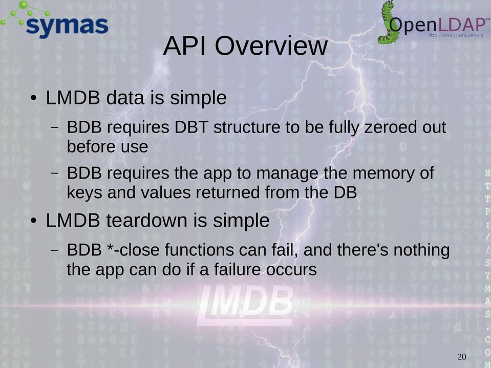 and values returned from the DB LMDB teardown is simple BDB *-close