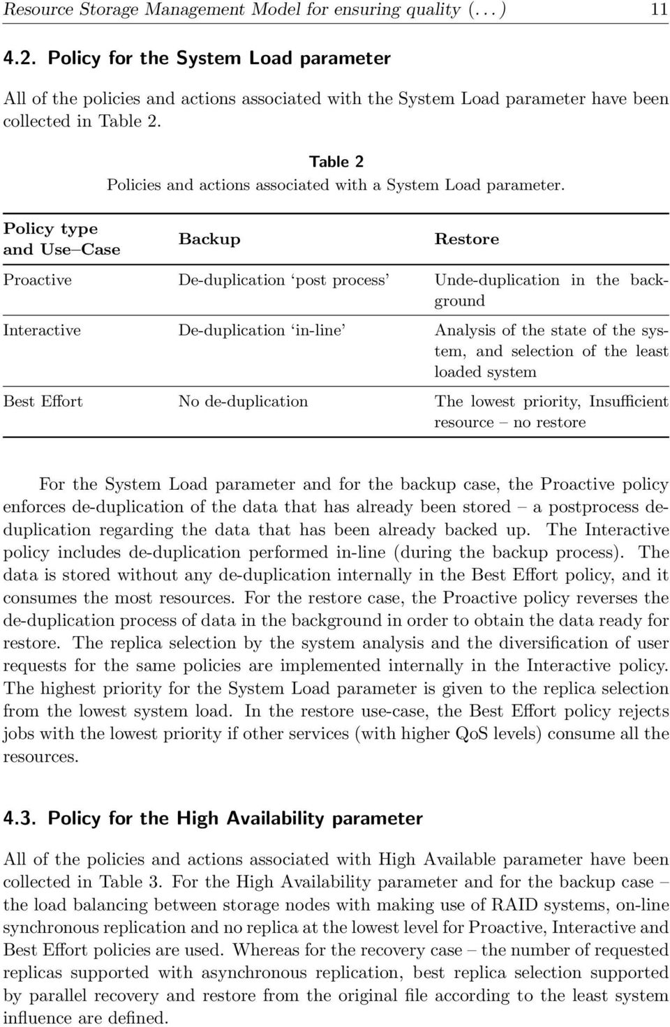 Table 2 Policies and actions associated with a System Load parameter.