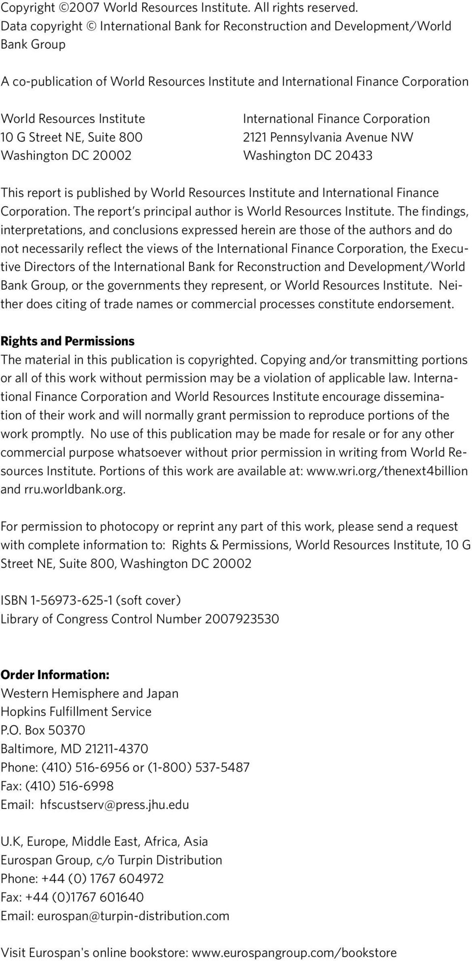 international Finance Corporation 10 G Street NE, Suite 800 2121 Pennsylvania Avenue NW Washington DC 20002 Washington DC 20433 This report is published by World Resources Institute and International