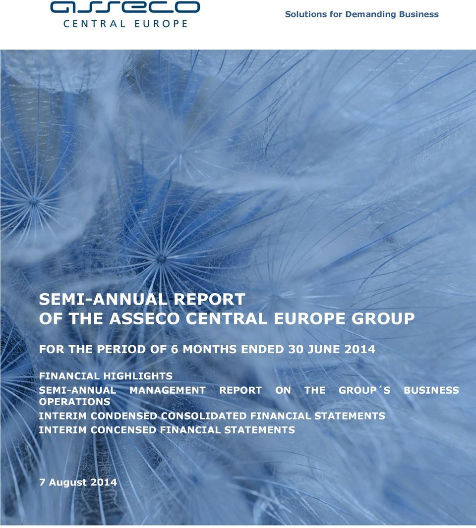 SEMI-ANNUAL MANAGEMENT REPORT ON THE GROUP S BUSINESS OPERATIONS INTERIM