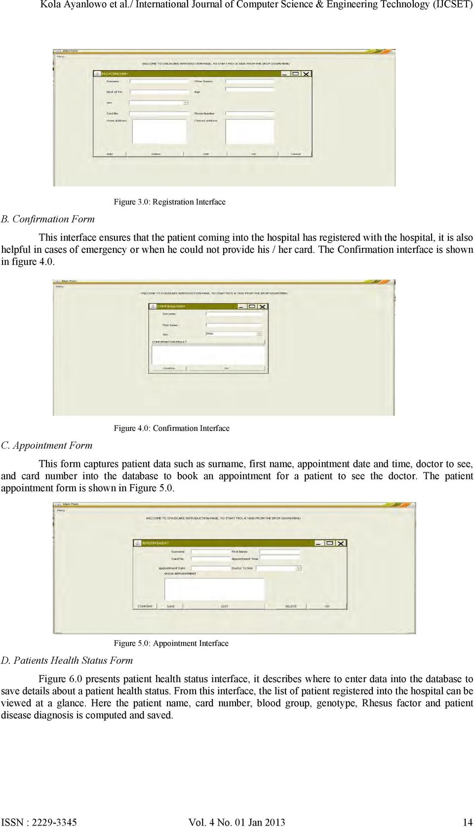 card. The Confirmation interface is shown in figure 4.0. Figure 4.0: Confirmation Interface C.