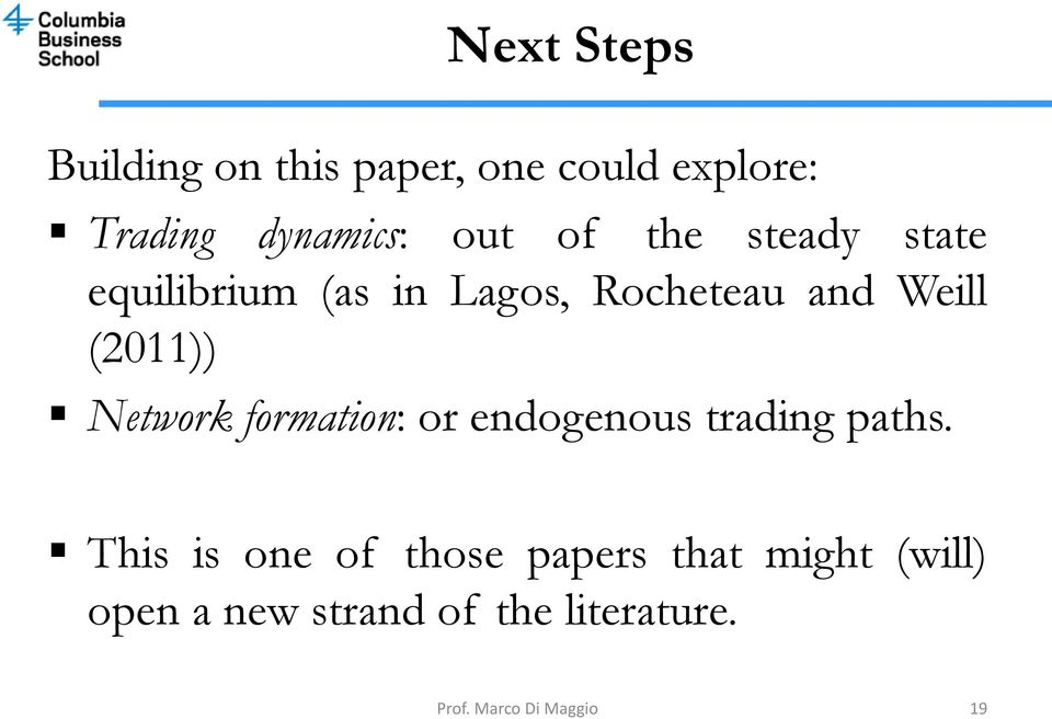 Network formation: or endogenous trading paths.