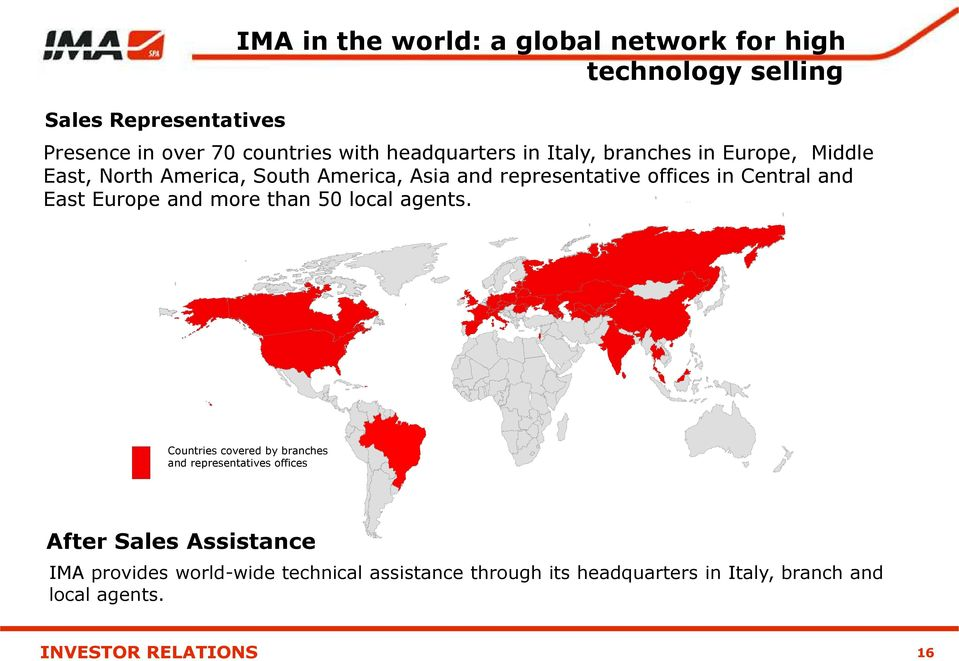 Central and East Europe and more than 50 local agents.