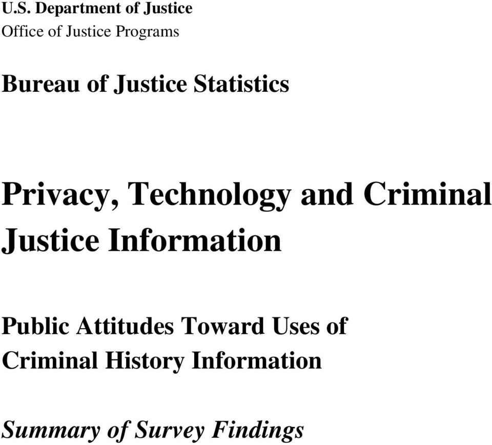 Criminal Justice Information Public Attitudes Toward