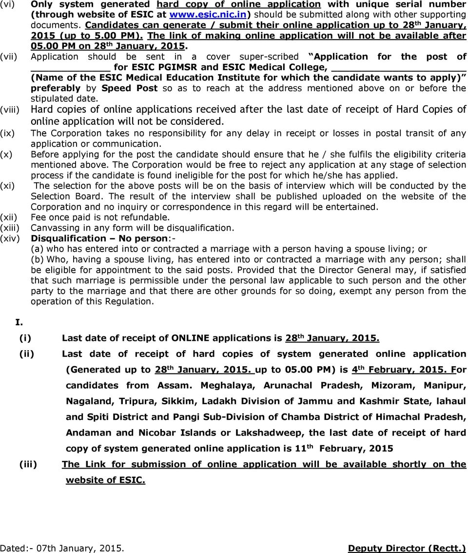 (vii) Application should be sent in a cover super-scribed Application for the post of for ESIC PGIMSR and ESIC Medical College, (Name of the ESIC Medical Education Institute for which the candidate
