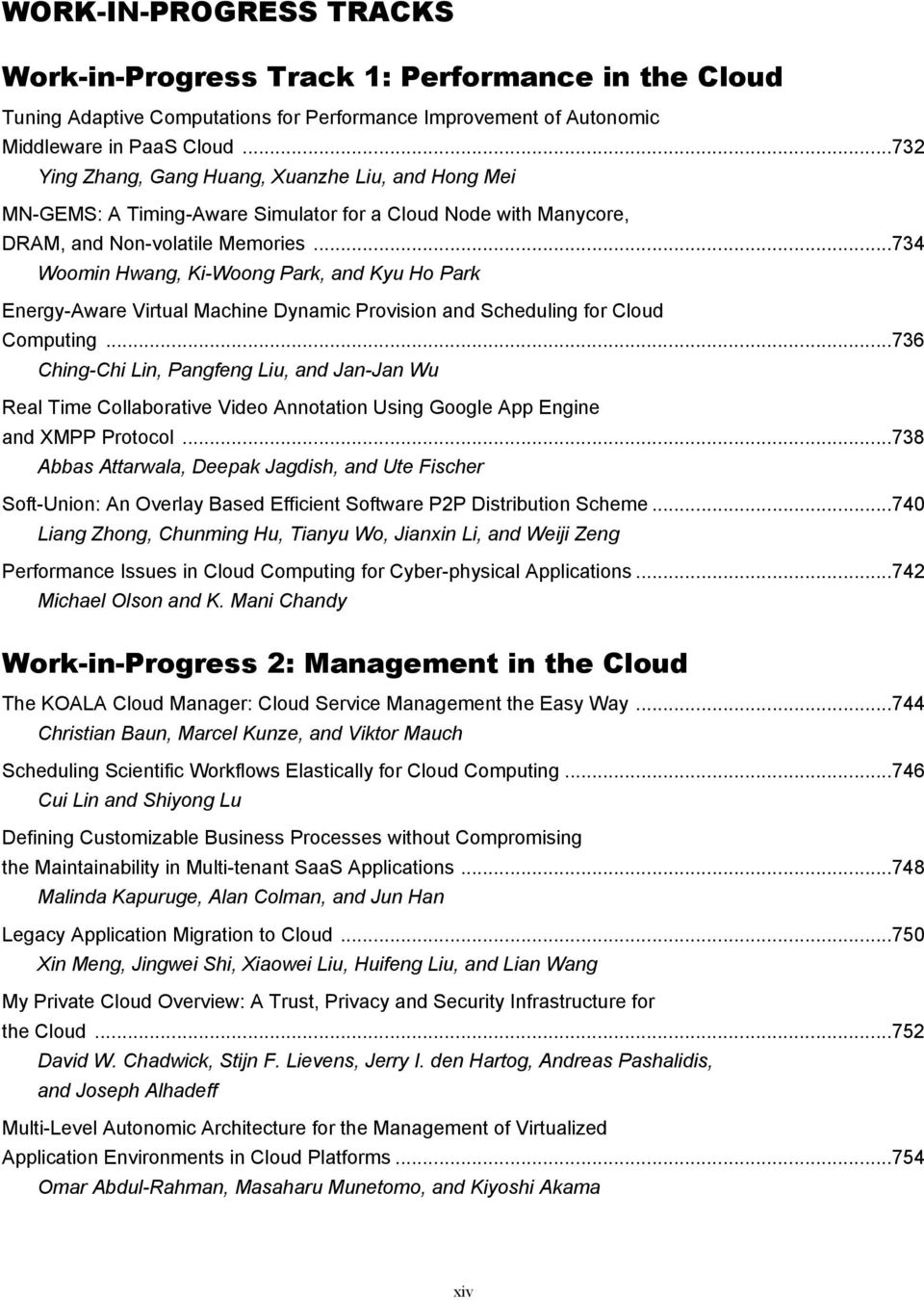 ... Virtual Machine Dynamic Provision and Scheduling for Cloud Computing