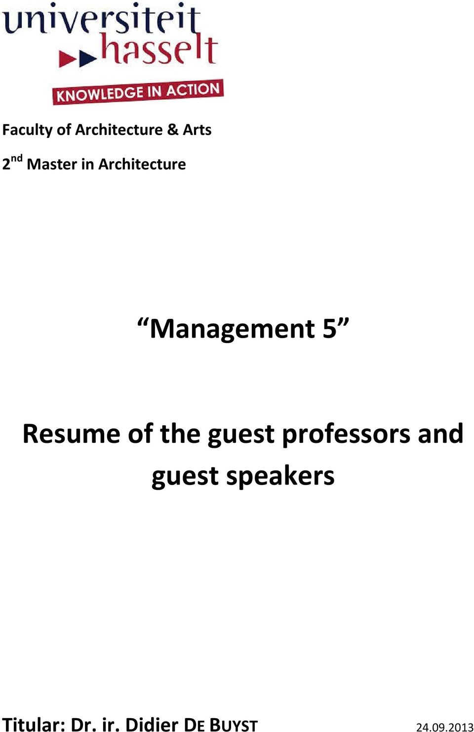 Resume of the guest professors and guest