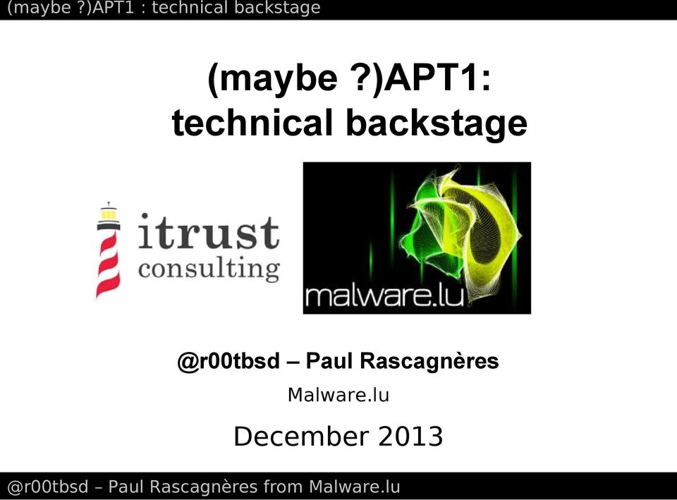)apt1: technical backstage