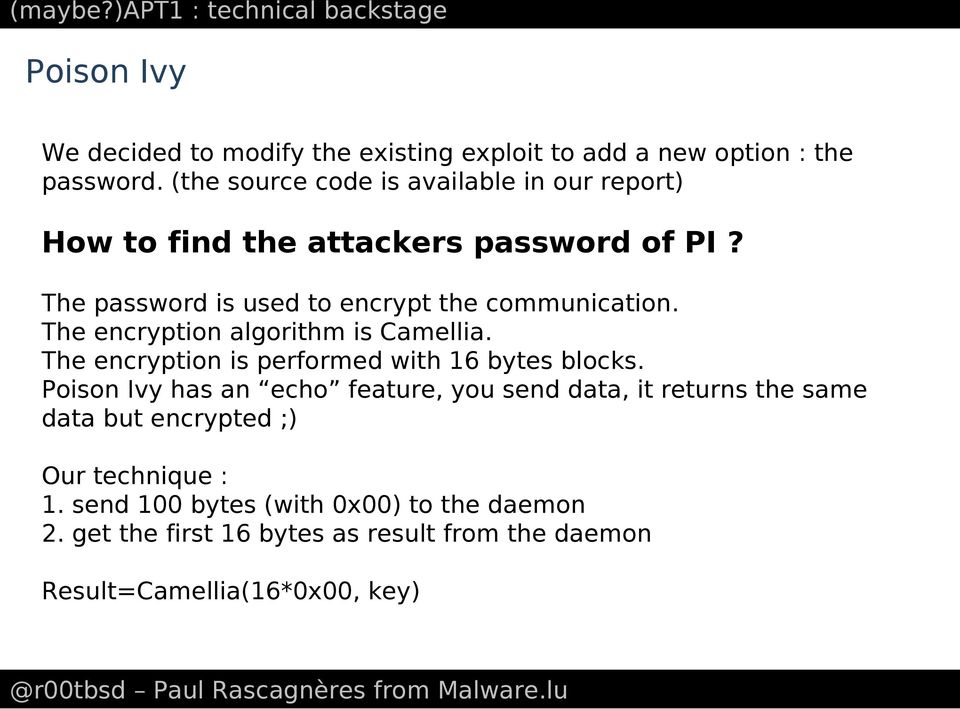 The encryption algorithm is Camellia. The encryption is performed with 16 bytes blocks.