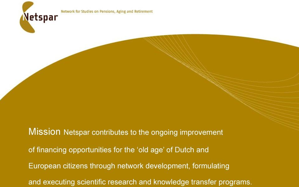 European citizens through network development, formulating