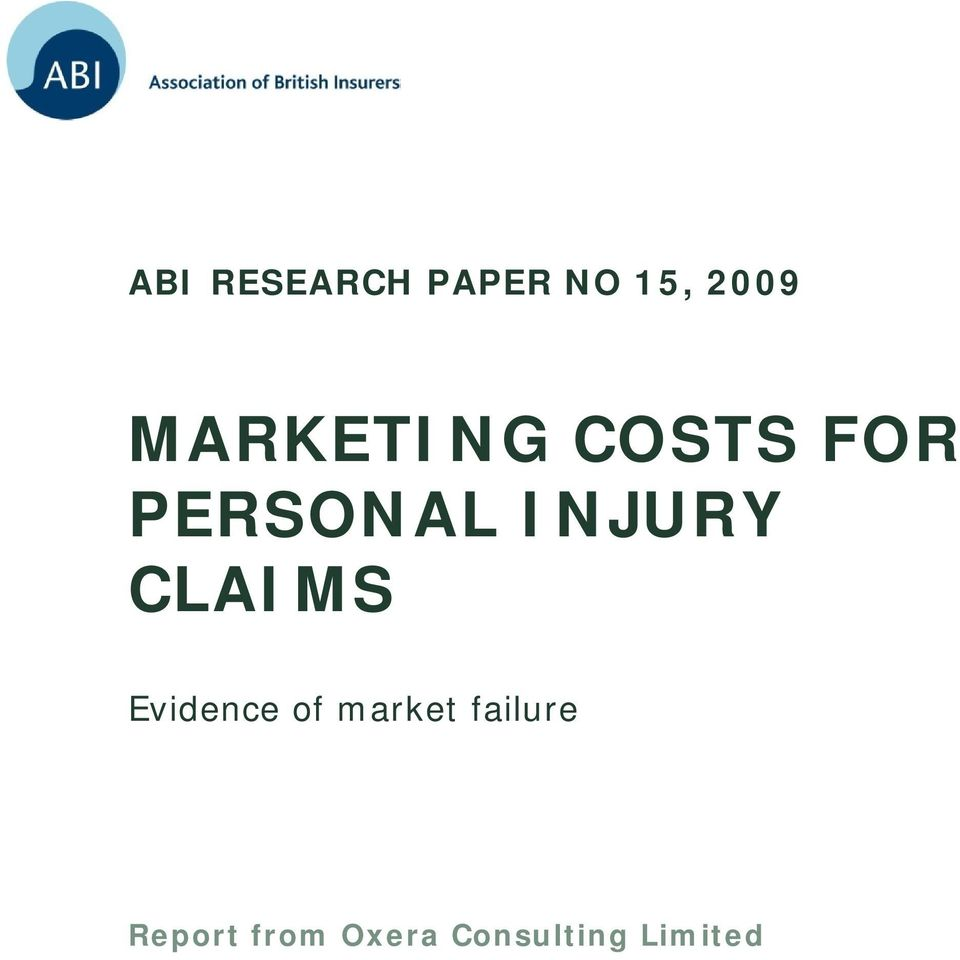 INJURY CLAIMS Evidence of market