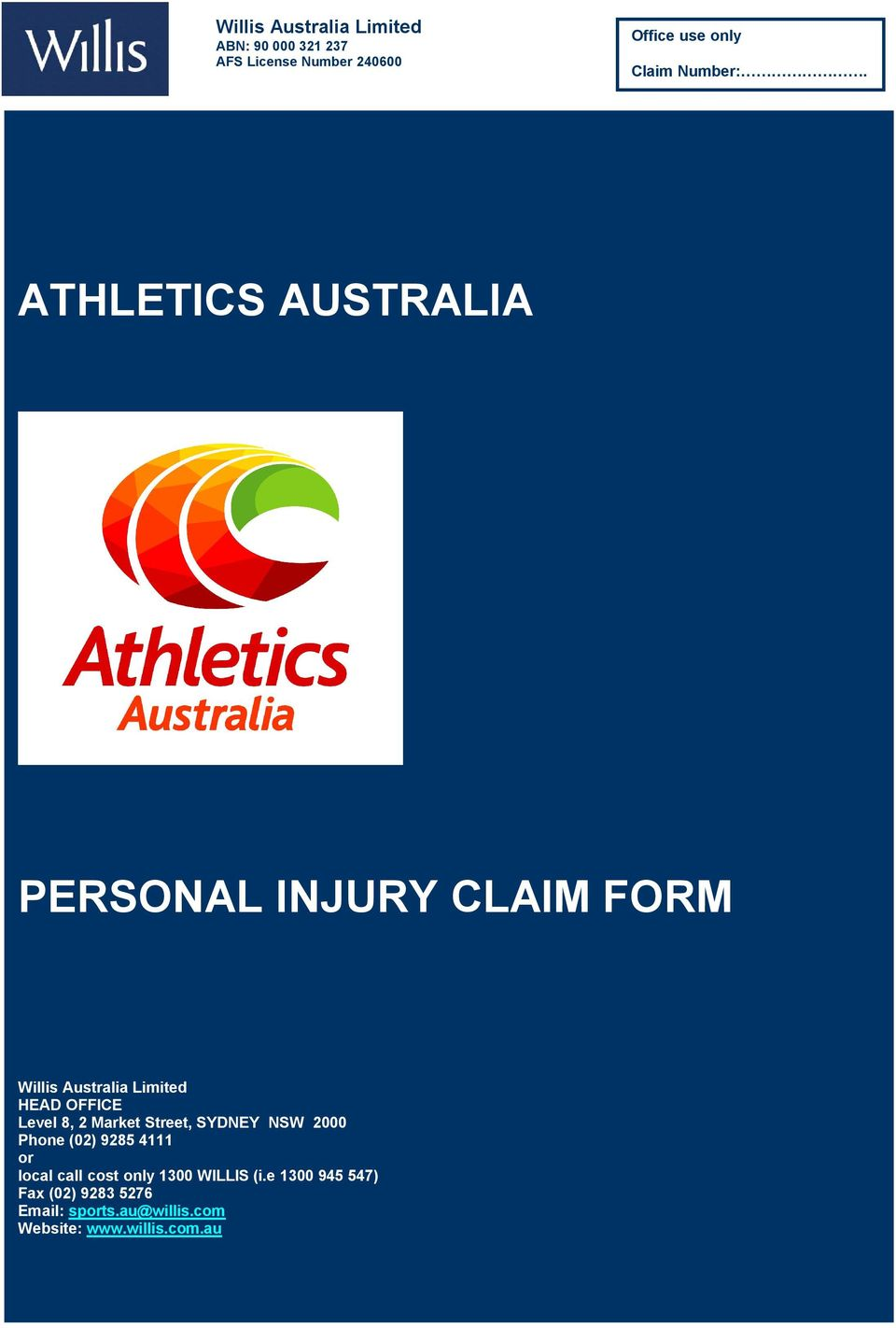ATHLETICS AUSTRALIA PERSONAL INJURY CLAIM FORM Willis Australia Limited HEAD OFFICE Level 8, 2