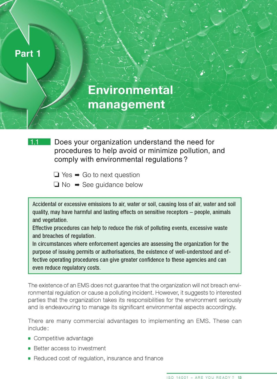 sensitive receptors people, animals and vegetation. Effective procedures can help to reduce the risk of polluting events, excessive waste and breaches of regulation.