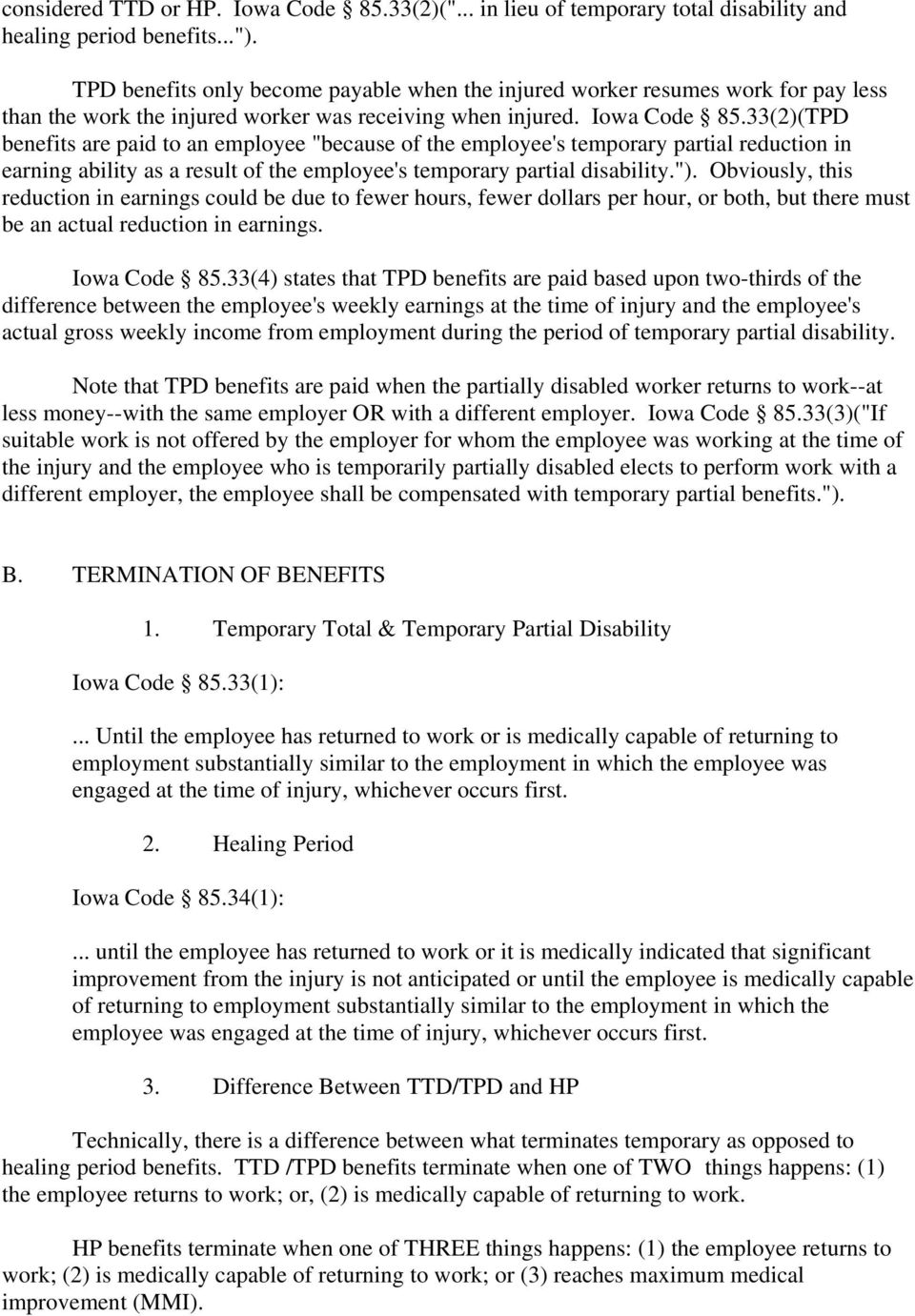 "33(2)(TPD benefits are paid to an employee ""because of the employee's temporary partial reduction in earning ability as a result of the employee's temporary partial disability."")."