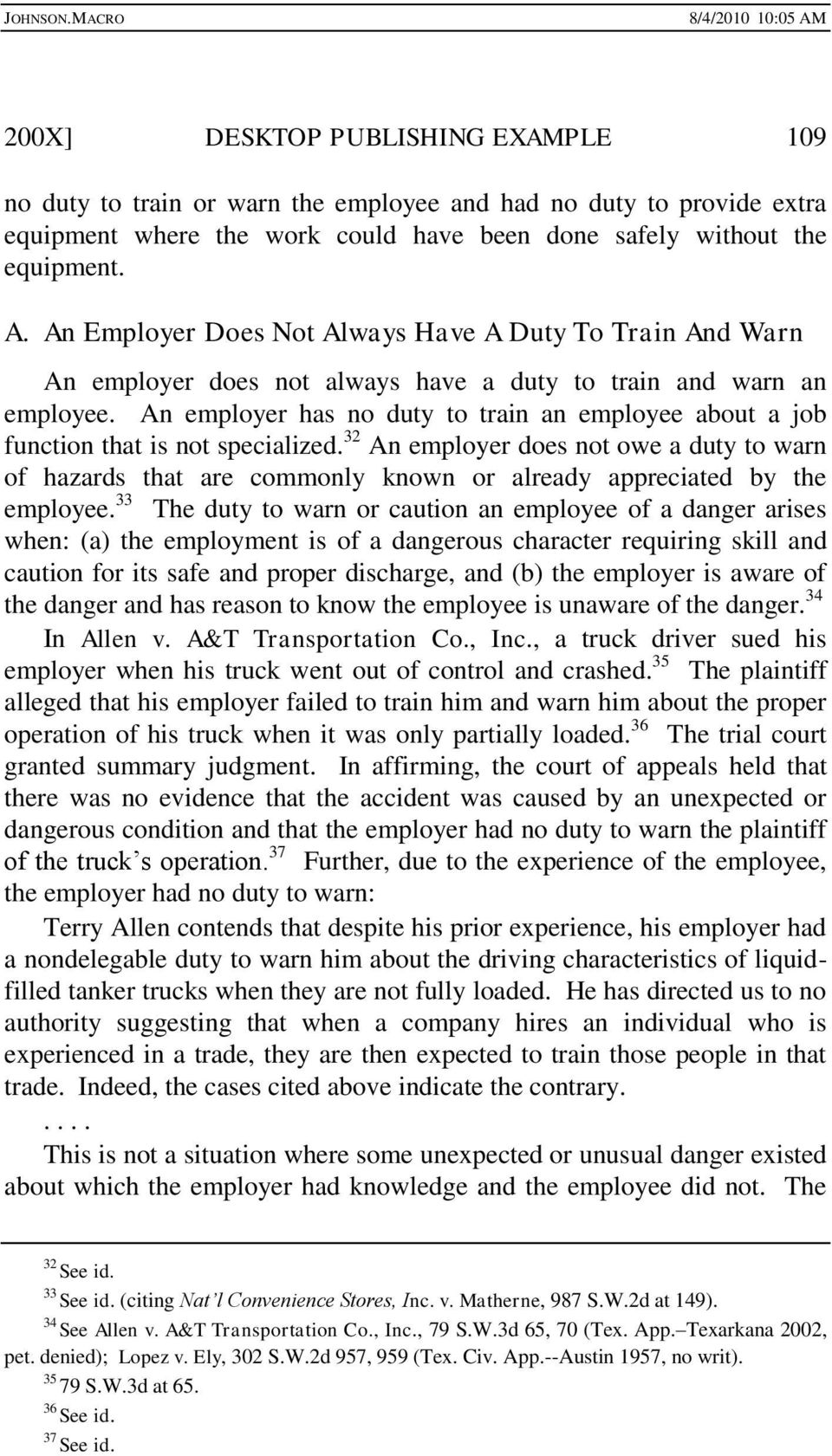 An employer has no duty to train an employee about a job function that is not specialized.