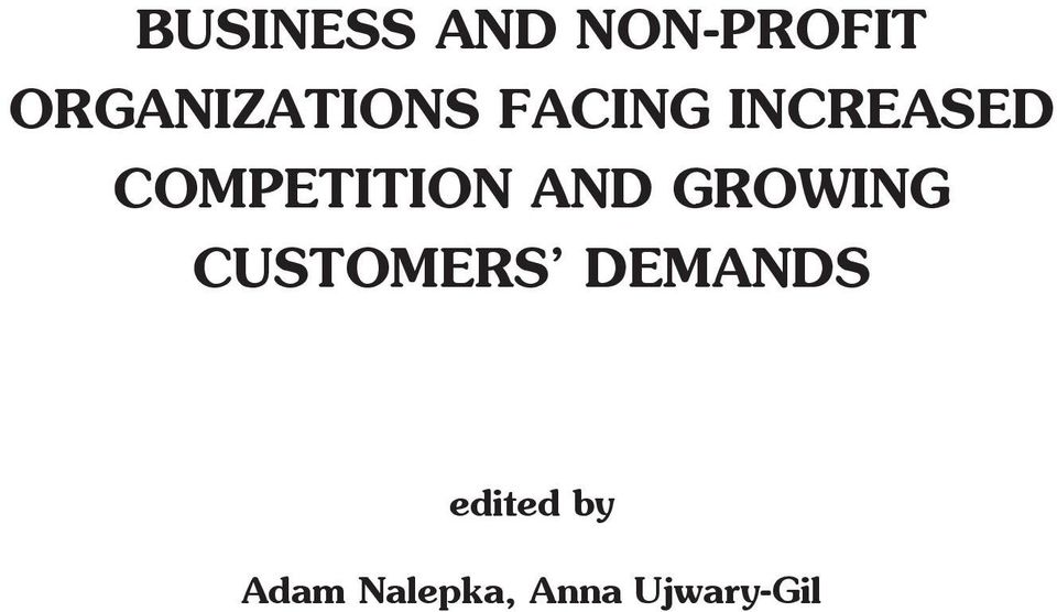 COMPETITION AND GROWING CUSTOMERS