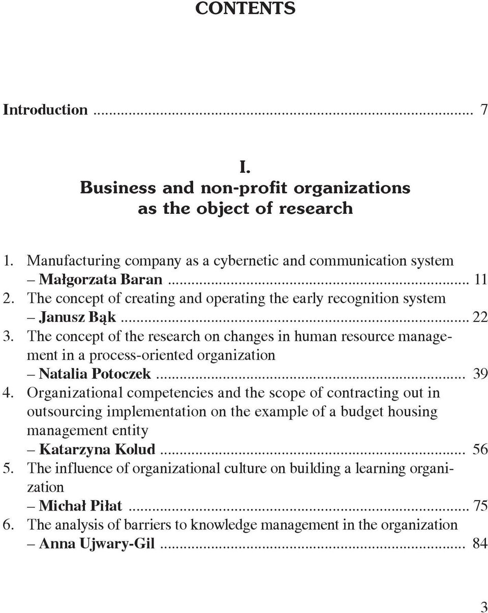 The concept of the research on changes in human resource management in a process-oriented organization Natalia Potoczek... 39 4.