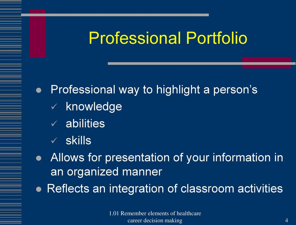 presentation of your information in an organized manner