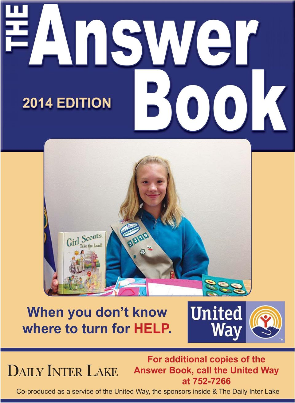 DAILY INTER LAKE For additional copies of the Answer Book,
