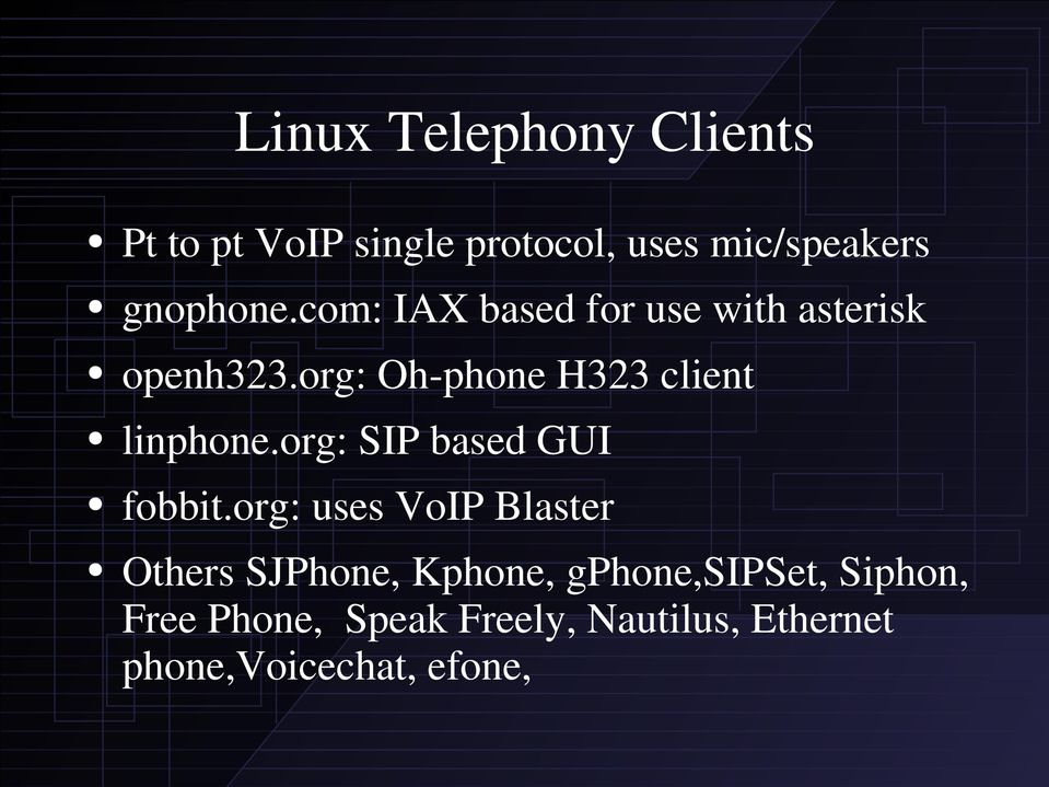Linux Telephony Overview Featuring Asterisk Open Source PBX