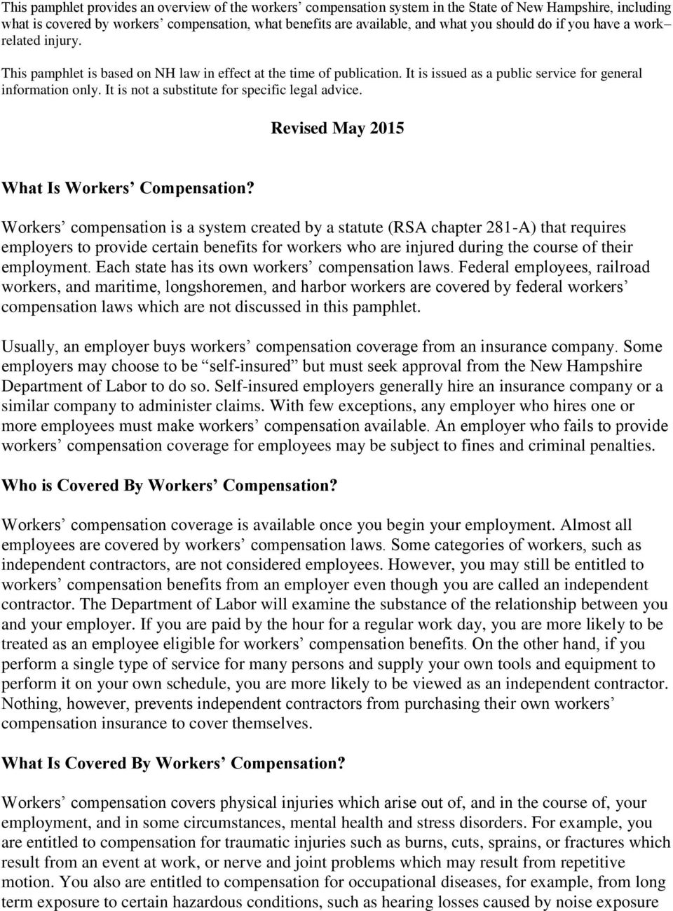 It is not a substitute for specific legal advice. Revised May 2015 What Is Workers Compensation?