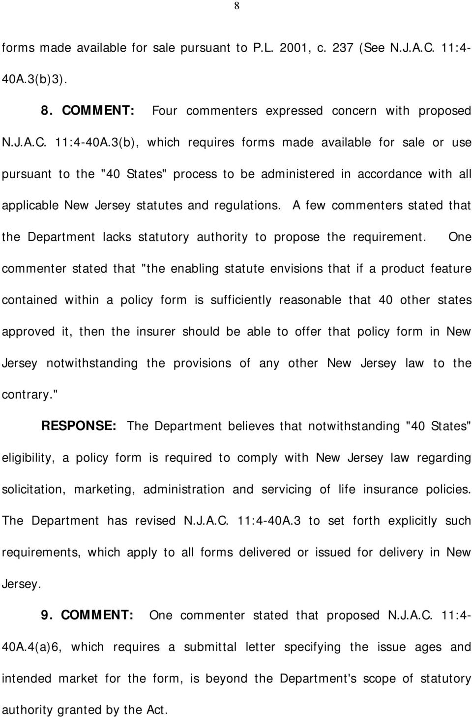 "3(b), which requires forms made available for sale or use pursuant to the ""40 States"" process to be administered in accordance with all applicable New Jersey statutes and regulations."