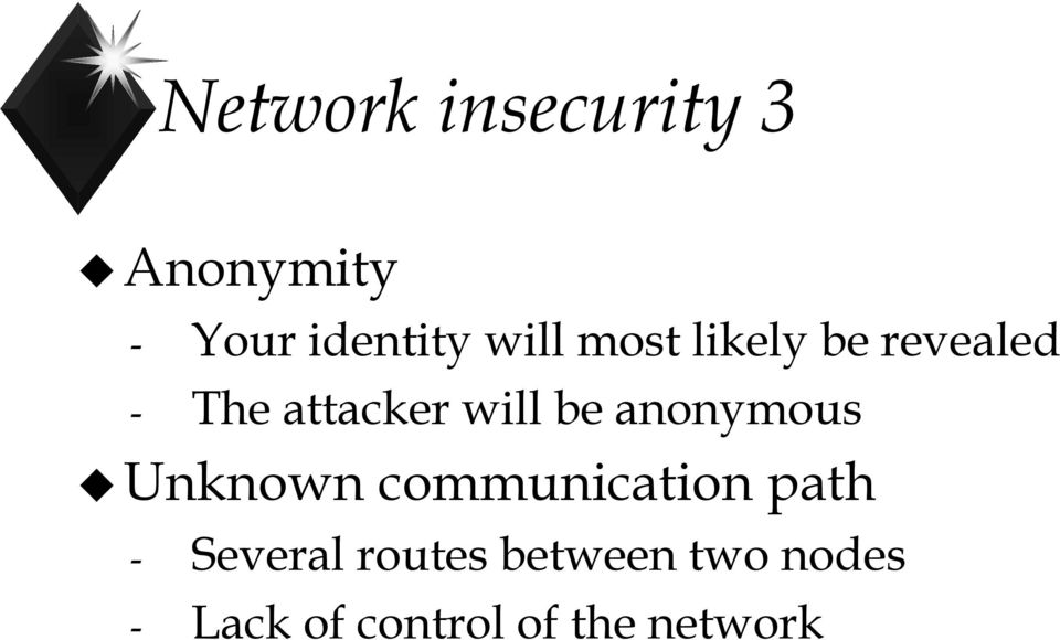 be anonymous Unknown communication path - Several