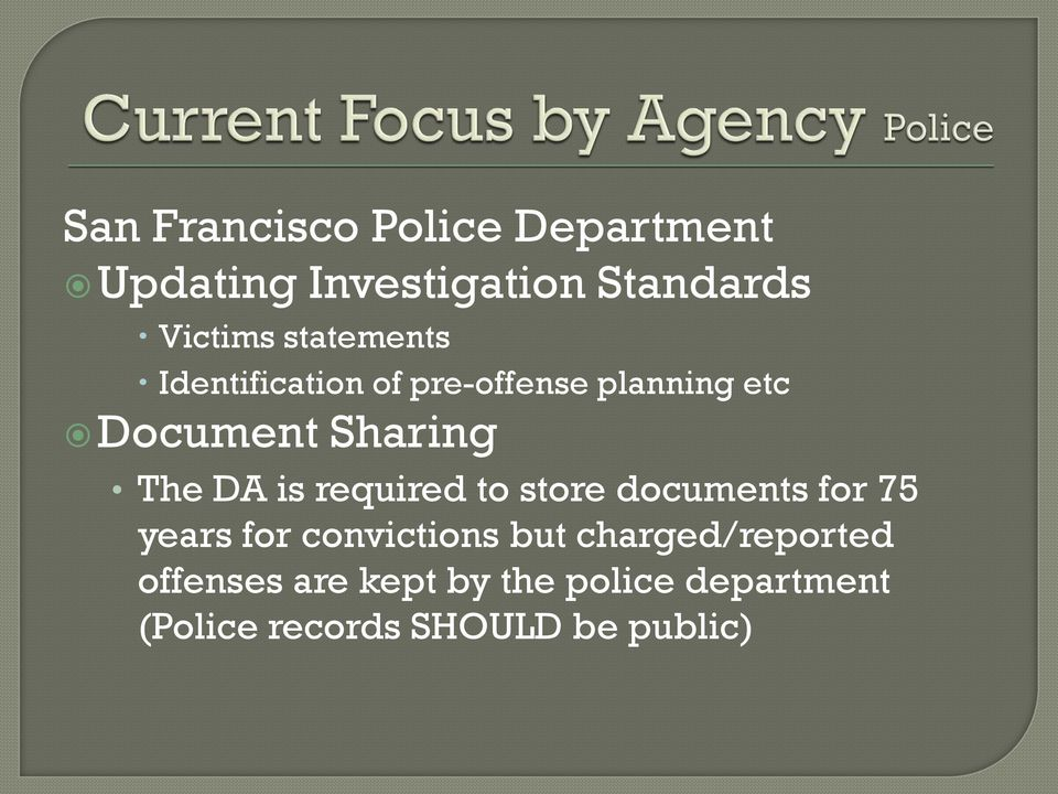 DA is required to store documents for 75 years for convictions but