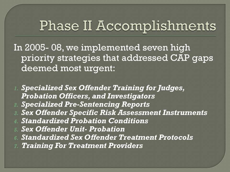 Specialized Pre-Sentencing Reports 3. Sex Offender Specific Risk Assessment Instruments 4.
