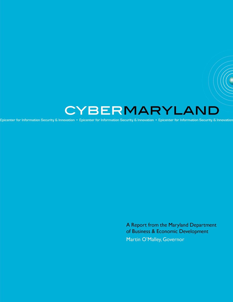 Information Security & Innovation 1 A Report from the Maryland