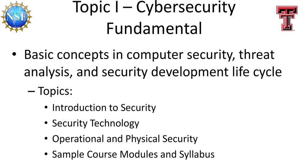 cycle Topics: Introduction to Security Security Technology