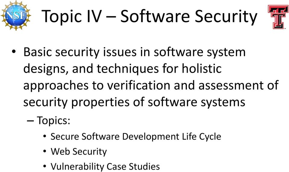 assessment of security properties of software systems Topics: Secure