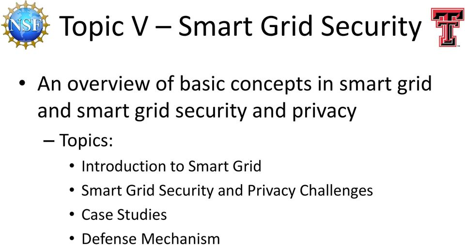 privacy Topics: Introduction to Smart Grid Smart Grid
