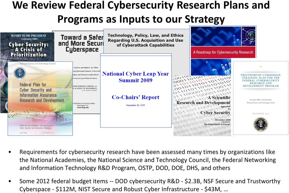 Federal Networking and Information Technology R&D Program, OSTP, DOD, DOE, DHS, and others Some 2012 federal budget items --