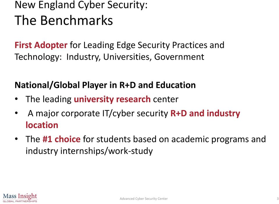 university research center A major corporate IT/cyber security R+D and industry location The #1 choice