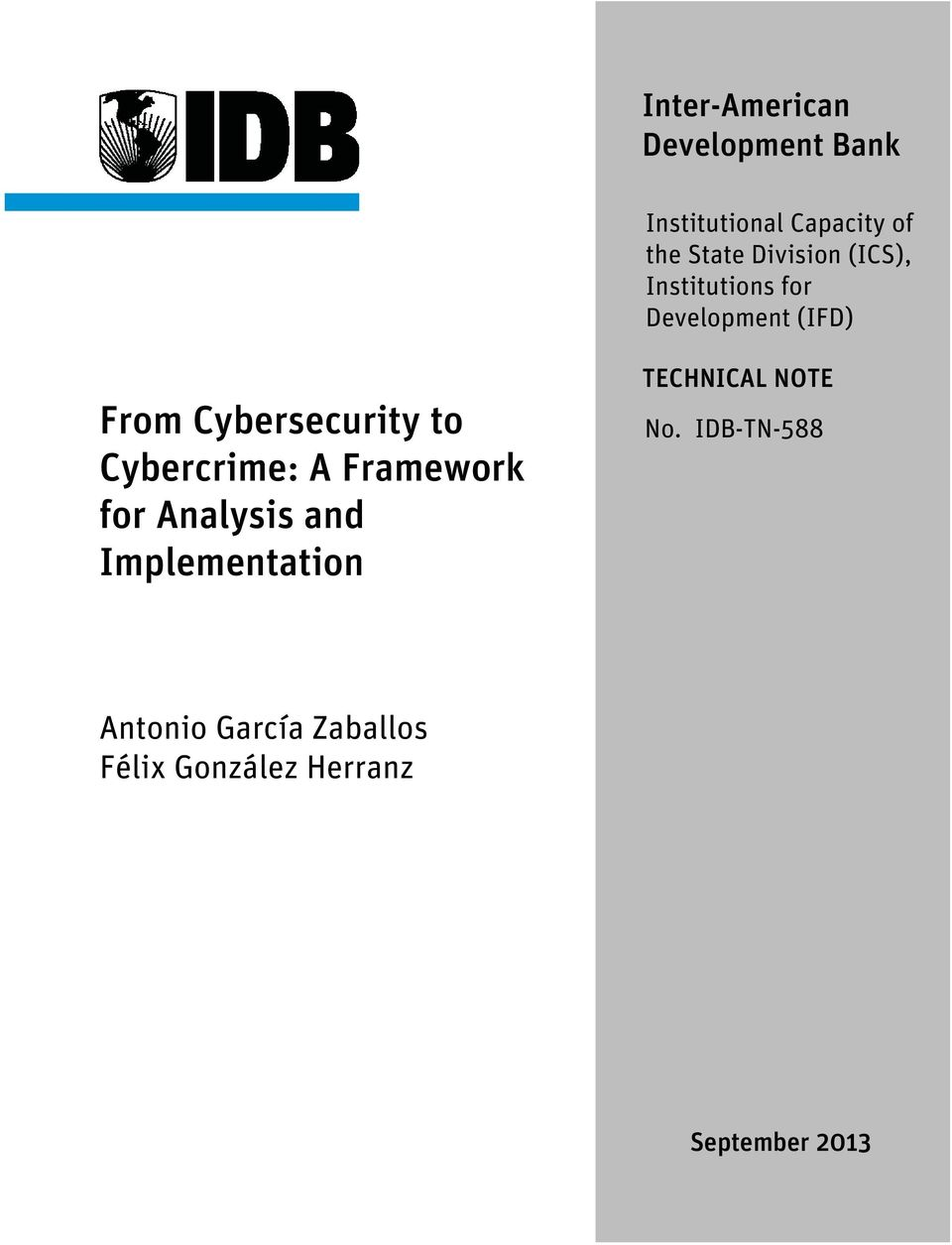to Cybercrime: A Framework for Analysis and Implementation TECHNICAL
