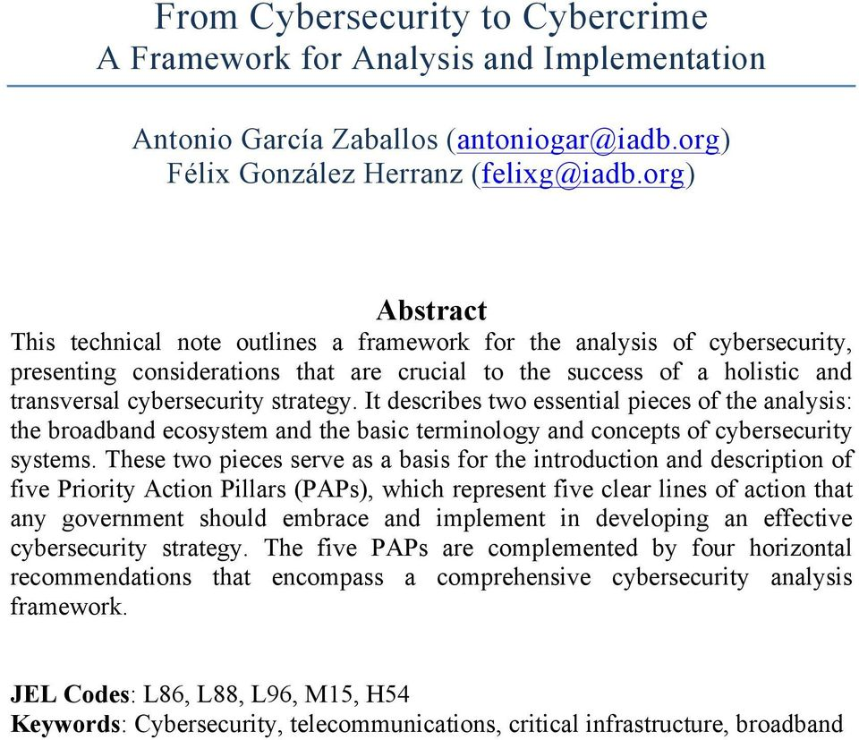strategy. It describes two essential pieces of the analysis: the broadband ecosystem and the basic terminology and concepts of cybersecurity systems.