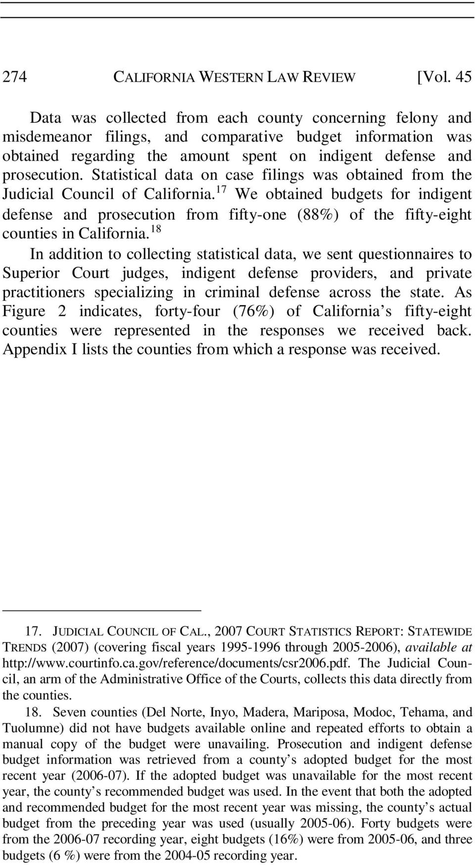 Statistical data on case filings was obtained from the Judicial Council of California.