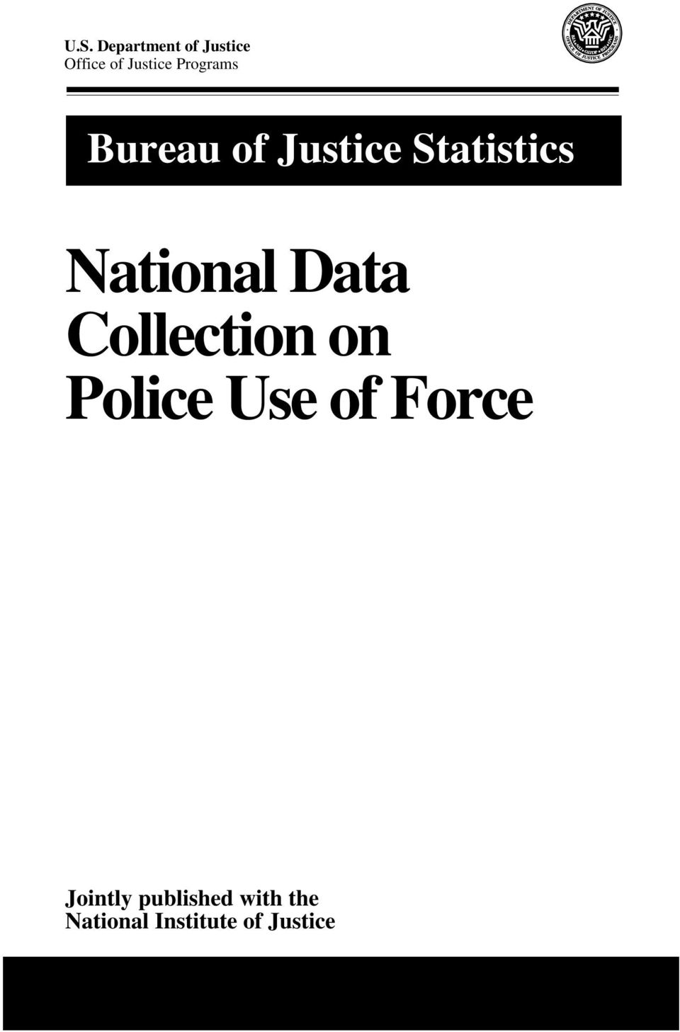 Data Collection on Police Use of Force Jointly