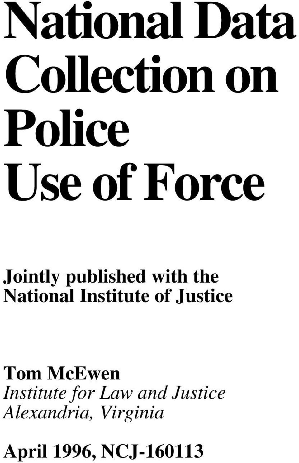 of Justice Tom McEwen Institute for Law and