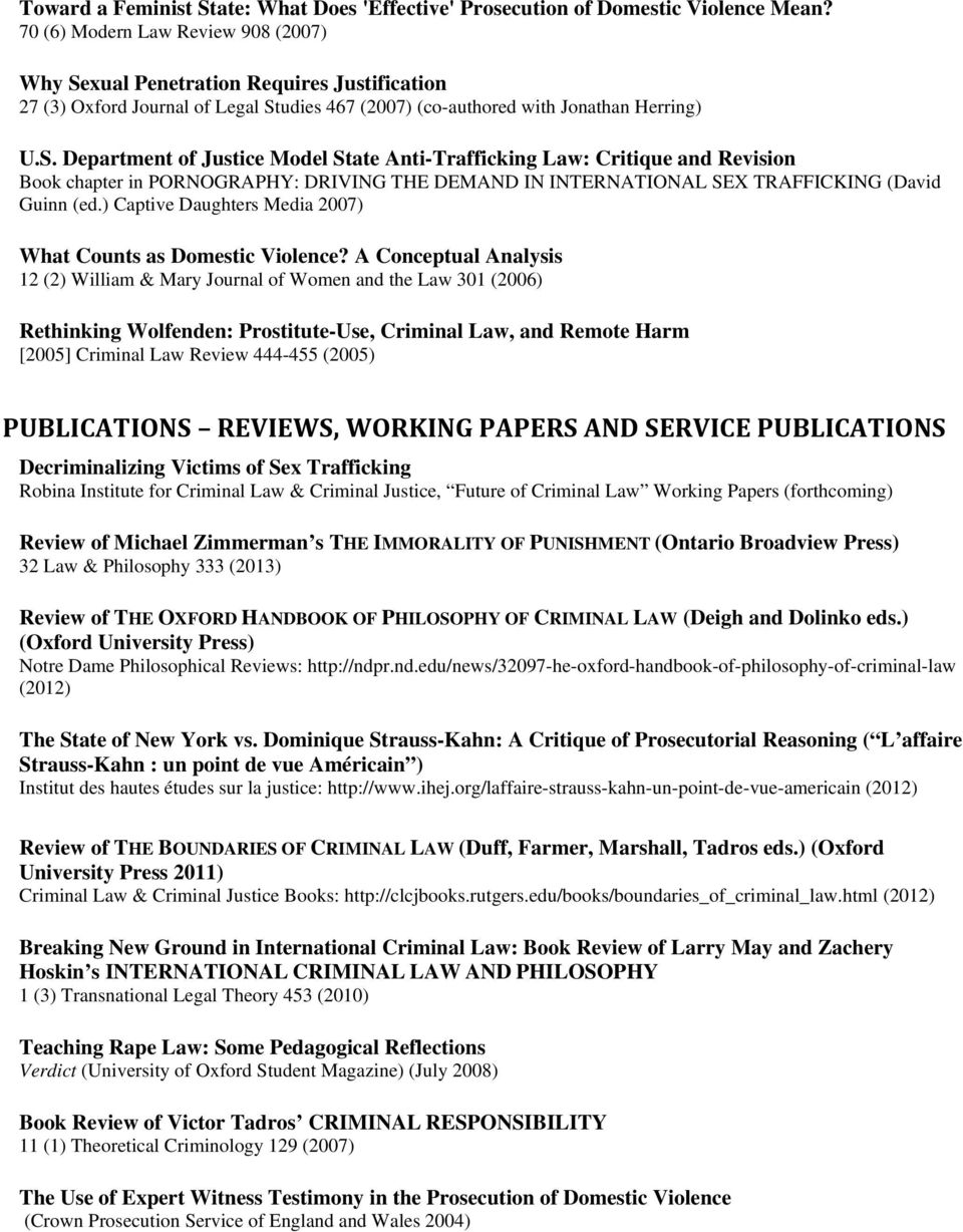 xual Penetration Requires Justification 27 (3) Oxford Journal of Legal St