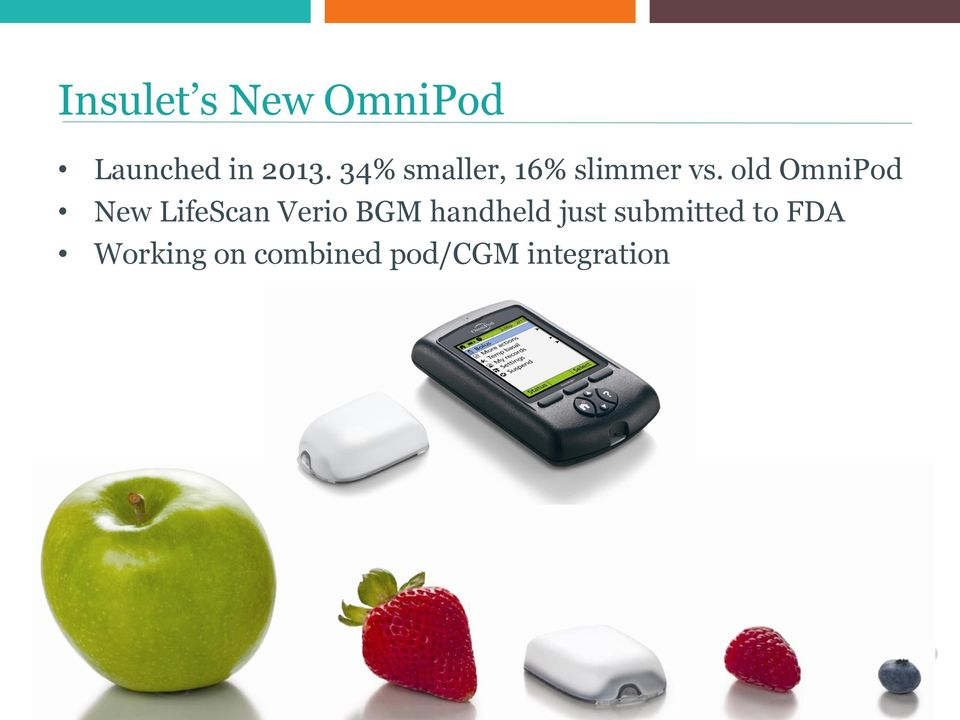 old OmniPod New LifeScan Verio BGM handheld