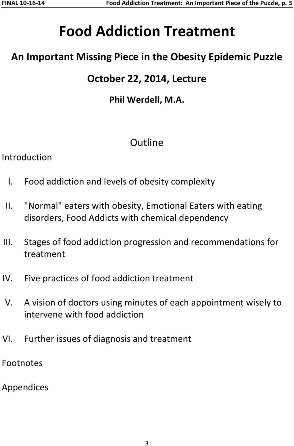 Food addiction and levels of obesity complexity II. III. IV.